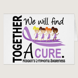 We Will Find A Cure Hodgkin's Lymphoma Card