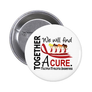 We Will Find A Cure Multiple Myeloma Buttons