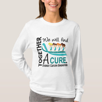 We Will Find A Cure Ovarian Cancer T-Shirt
