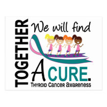 We Will Find A Cure Thyroid Cancer Postcard