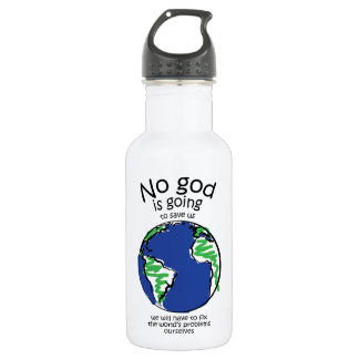We will have to fix the world's problems ourselves stainless steel water bottle