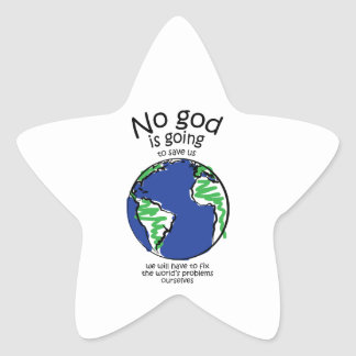 We will have to fix the world's problems ourselves star sticker