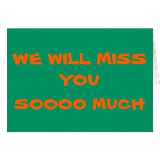 We Will Miss You>Plain Farewell Card