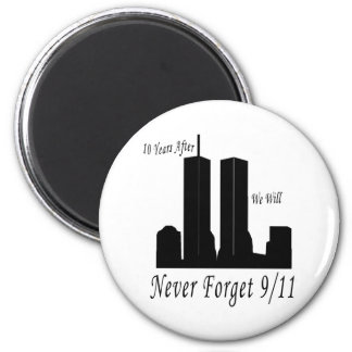 We Will Never Forget 9/11 2 Inch Round Magnet