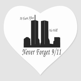 We Will Never Forget 9/11 Heart Sticker