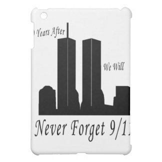We Will Never Forget 9/11 iPad Mini Case