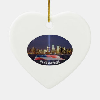 We Will Never Forget 9-11 Tribute Ceramic Ornament