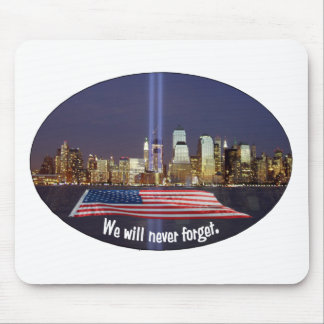 We Will Never Forget 9-11 Tribute Mouse Pad