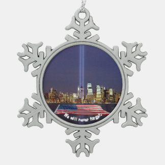 We Will Never Forget 9-11 Tribute Snowflake Pewter Christmas Ornament