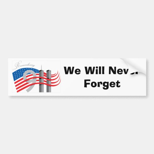 We will never forget symbol 9 11 bumper sticker