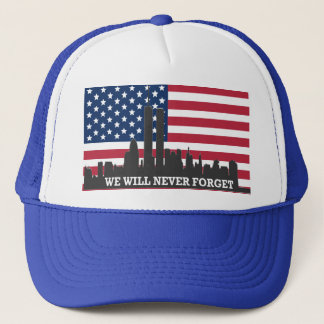 WE WILL NEVER FORGET TRUCKER HAT