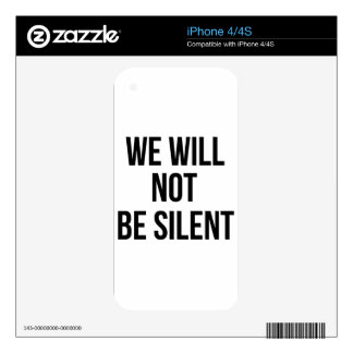 We Will Not Be Silent - Injustice - Resistance iPhone 4S Decals