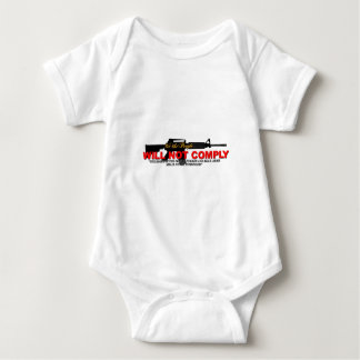 WE WILL NOT COMPLY! BABY BODYSUIT