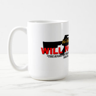 WE WILL NOT COMPLY! COFFEE MUG