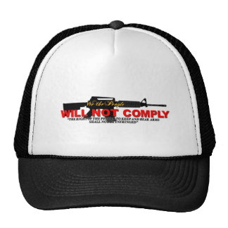 WE WILL NOT COMPLY! HATS