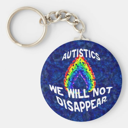 We Will Not Disappear Keychain