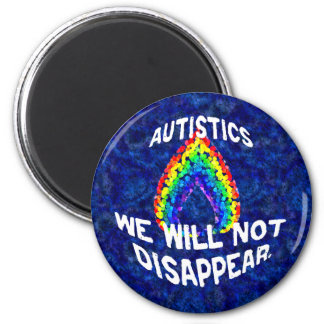 We Will Not Disappear Magnets