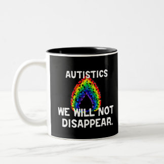 We Will Not Disappear Mugs