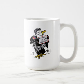 We Will Not Forget 911 Coffee Mugs
