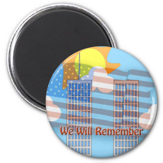 We Will Remember 2 Inch Round Magnet