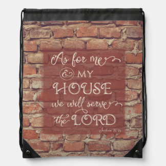 We Will Serve the Lord - Joshua 24:15 Drawstring Backpack