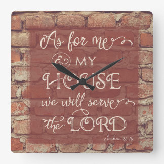 We Will Serve the Lord - Joshua 24:15 Square Wall Clock
