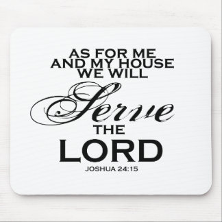 We Will Serve The Lord Mouse Pad