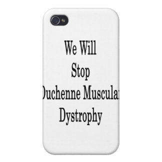We Will Stop Duchenne Muscular Dystrophy iPhone 4/4S Case