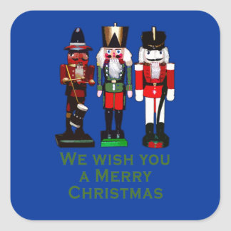 We Wish You a Merry Christmas Nutcrackers Square Sticker
