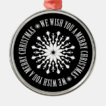 We wish you a merry christmas christmas tree ornament