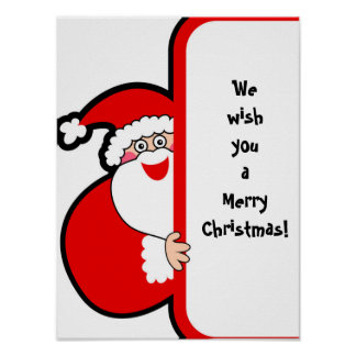 We wish you a Merry Christmas, Santa Poster