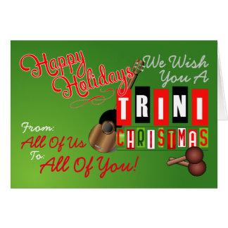 We wish You a Trini Christmas Card