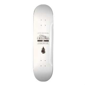 We wish you to Merry Christmas and to Happy New Ye Skateboard
