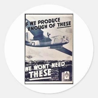 We Wont Need These Round Sticker