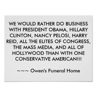 WE WOULD RATHER DO BUSINESS WITH PRESIDENT OBAMA, POSTER