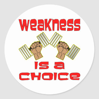 Weakness Is A Choice w/ Dumbbell Classic Round Sticker
