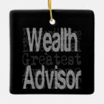 Wealth Advisor Extraordinaire Square Ornament