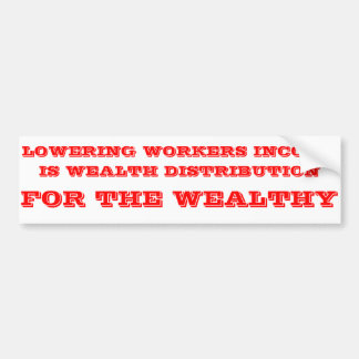 Wealth distribution car bumper sticker