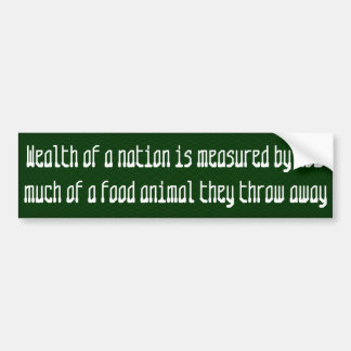Wealth of a nation is measured by ... bumper sticker