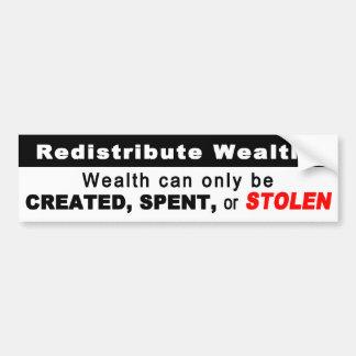 Wealth redistribution bumper sticker car bumper sticker