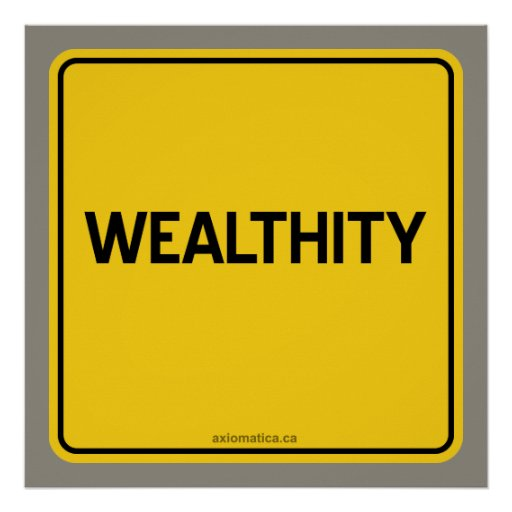 WEALTHITY POSTERS