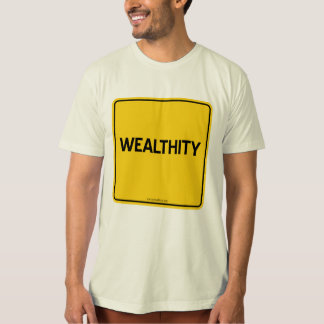 WEALTHITY T-SHIRTS