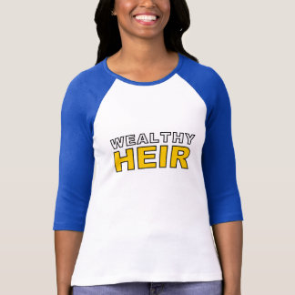 Wealty Heir T-Shirt