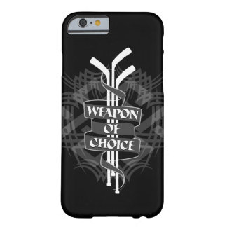 Weapon Of Choice Barely There iPhone 6 Case