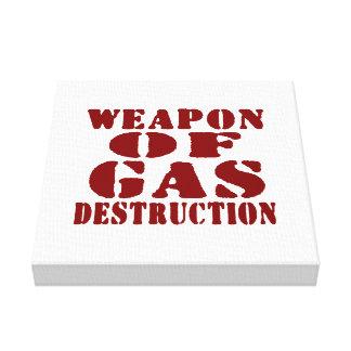 Weapon Of Gas Destruction Canvas Print