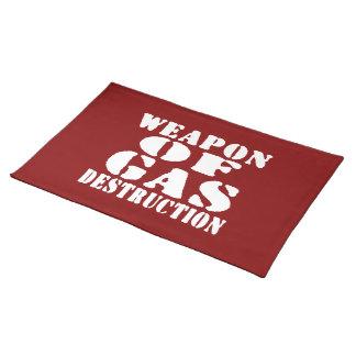 Weapon Of Gas Destruction Cloth Placemat