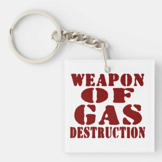 Weapon Of Gas Destruction Double-Sided Square Acrylic Keychain