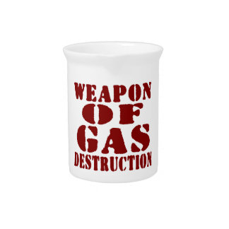 Weapon Of Gas Destruction Drink Pitcher