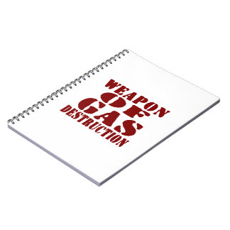 Weapon Of Gas Destruction Note Book
