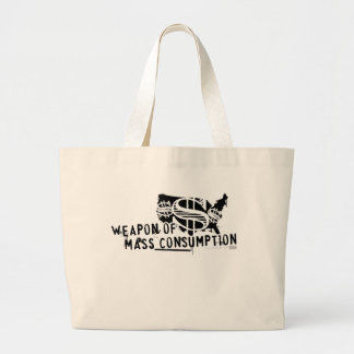 Weapon of Mass Consumption Large Tote Bag